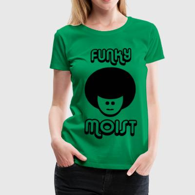 FUNKY MOIST girls big and tall shirt - Women's Premium T-Shirt