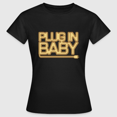 Plug in baby Womens Girlie Blacktrick Clothing - Women's T-Shirt