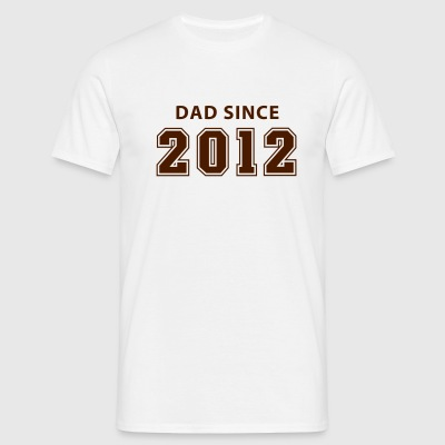DAD SINCE 12 T-Shirt BK - T-shirt herr