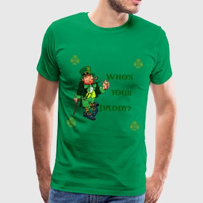 Who's Your Paddy? T-Shirts - Men's Premium T-Shirt