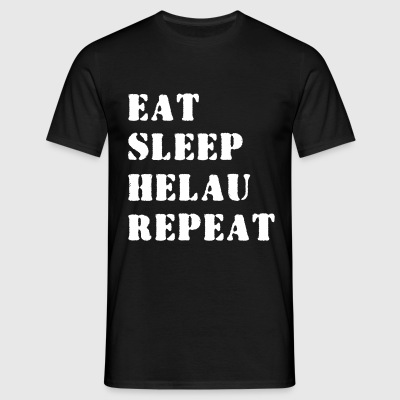 T-Shirt men - Eat Sleep Helau Repeat - Männer T-Shirt