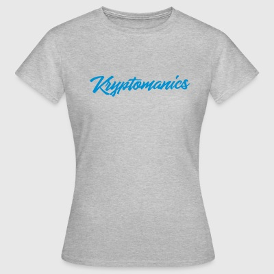 Kryptomanics All T-Shirts - Frauen T-Shirt