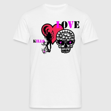 love kills - Männer T-Shirt