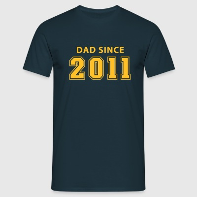 DAD SINCE 2011 T-Shirt NY - Männer T-Shirt