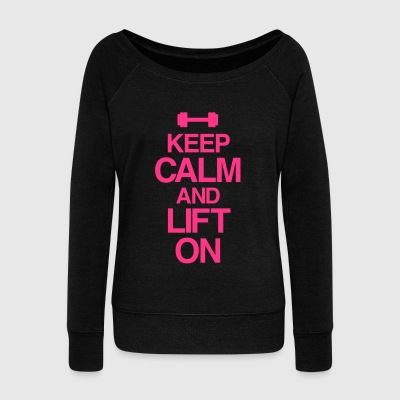 Keep Calm And Lift On | Womens Long Sleeve - Women's Boat Neck Long Sleeve Top