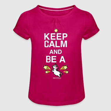SmileyWorld Keep Calm And Be A Unicorn - Mädchen-T-Shirt mit Raffungen