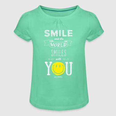 SmileyWorld Smile and the world smiles with you - Mädchen-T-Shirt mit Raffungen