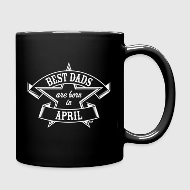 Best Dads Are Born In April (Birthday / Daddy) Mugs & Drinkware - Full Colour Mug