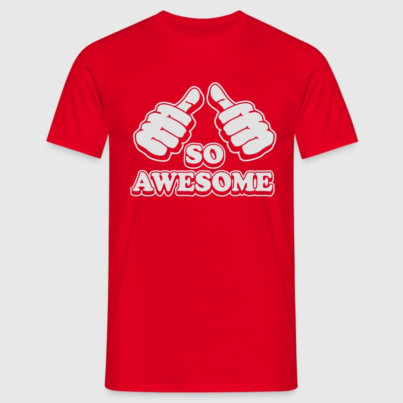 I´m so awesome - Men's T-Shirt