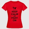 keep calm and fight on  Camisetas - Camiseta mujer