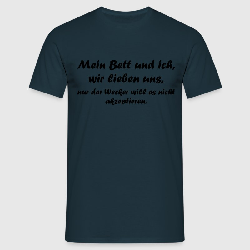 mein bett und ich t shirt spreadshirt. Black Bedroom Furniture Sets. Home Design Ideas