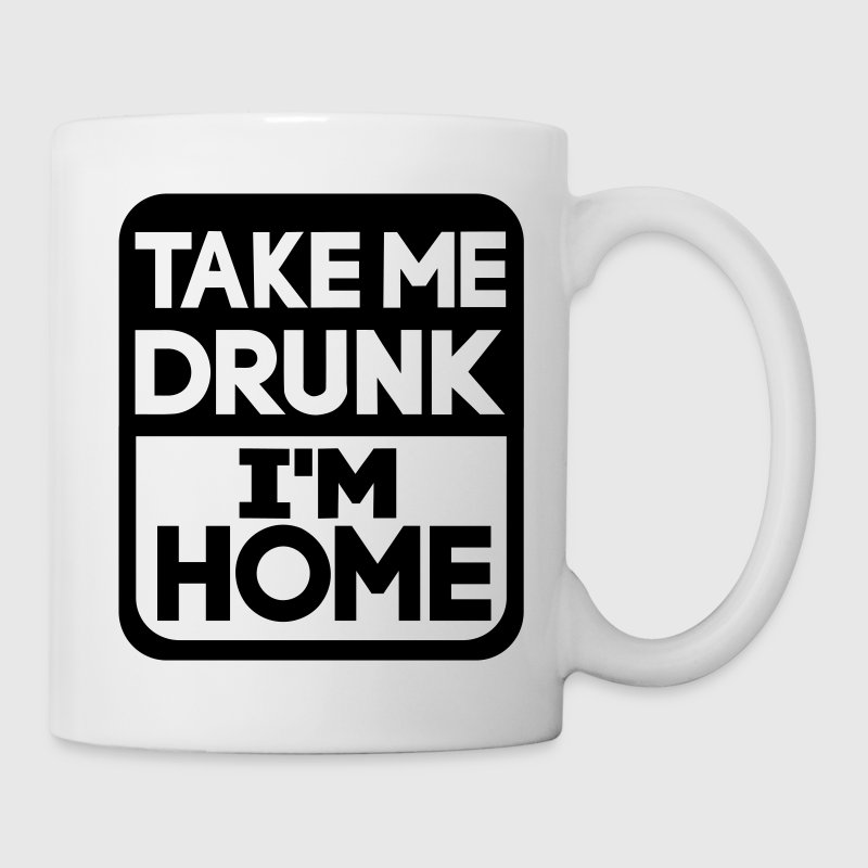 Take me drunk I'm home - Tazza