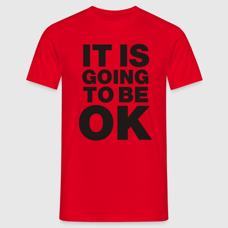Red It is going to be okay Men's Tees - Men's T-Shirt