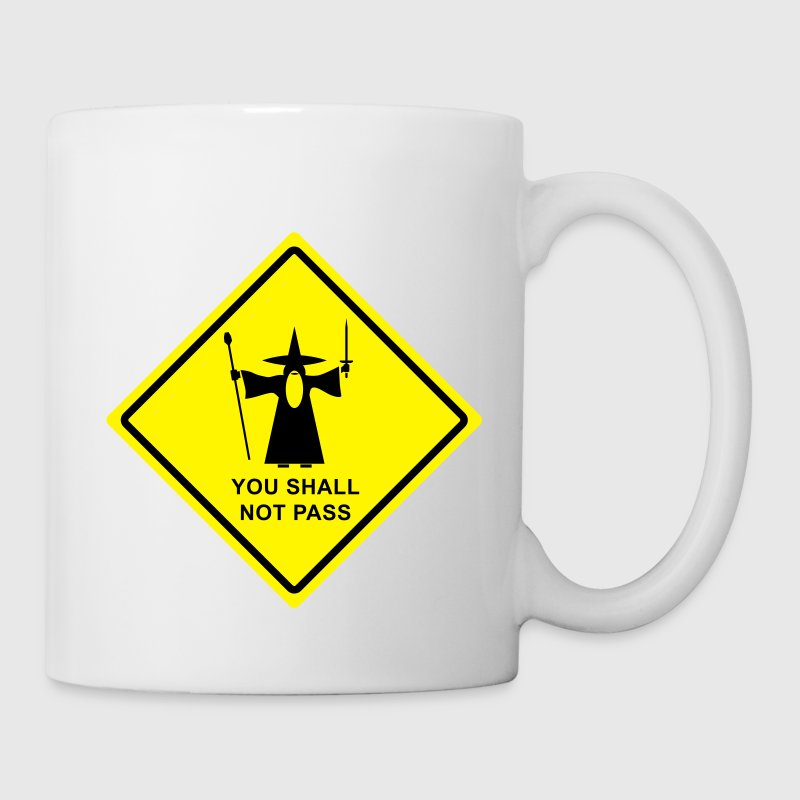 Gandalf You Shall Not Pass warning sign mug - Mug
