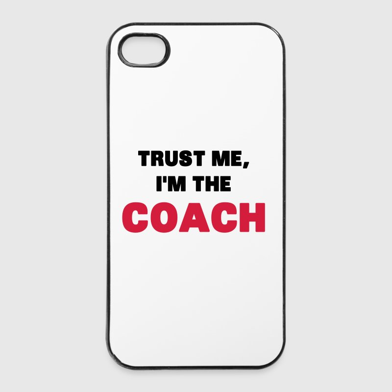 Trust Me, I'm the Coach Other - iPhone 4/4s Hard Case