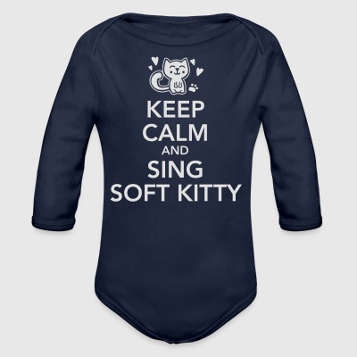 keep calm and sing soft kitty T-Shirts - Organic Longsleeve Baby Bodysuit