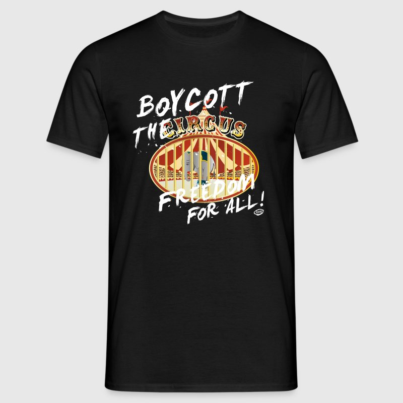 Boycott the Circus! - Männer T-Shirt