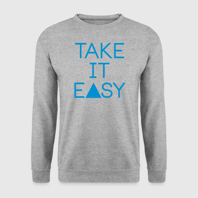 take it easy Pullover & Hoodies - Männer Pullover