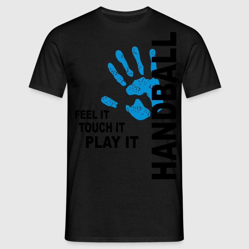Handball T-Shirt - Feel it, touch it, play it - Men's T-Shirt