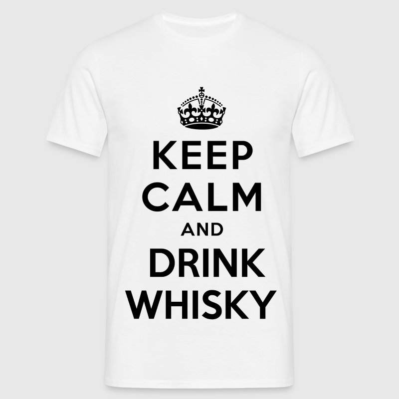 keep calm and drink whisky - Men's T-Shirt