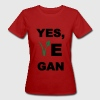 Yes, Vegan Frauen - Frauen Bio-T-Shirt