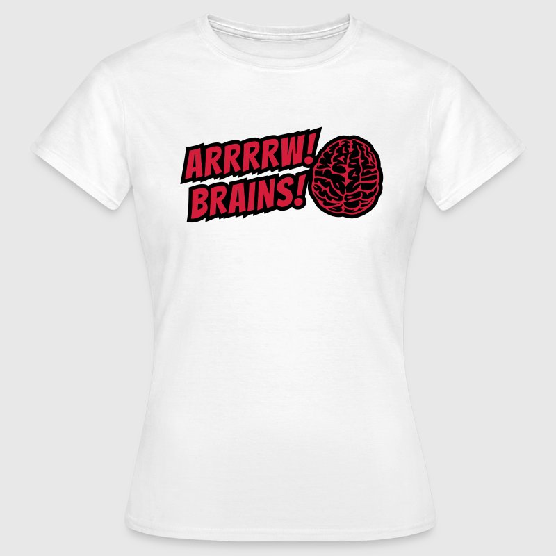 arrrrw zombies! brains! arrrrw zombies! hjärnor! T-shirts - T-shirt dam