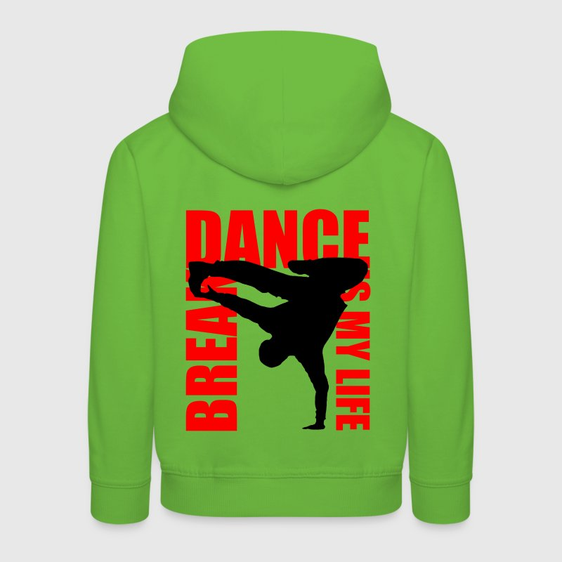 break dance is my life Sweats - Pull à capuche Premium Enfant