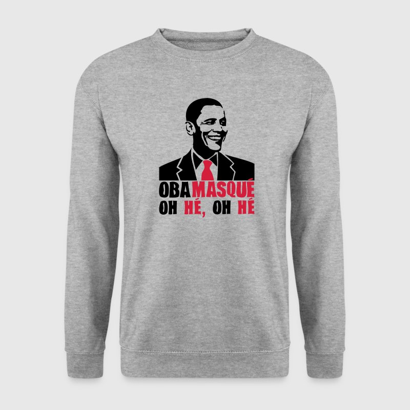 obamasque oh he president humour2 provoc Sweat-shirts - Sweat-shirt Homme