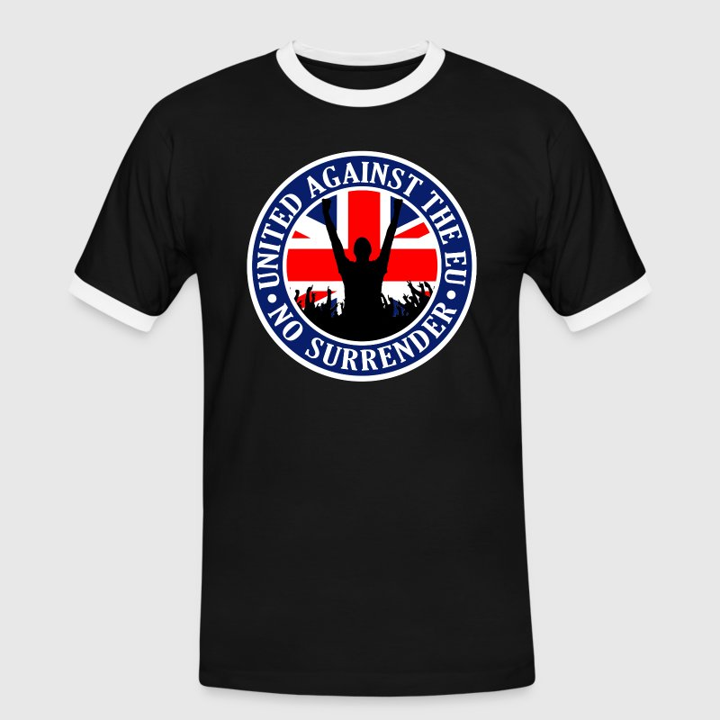 Anti EU Great Britain - No Surrender T-Shirts - Men's Ringer Shirt