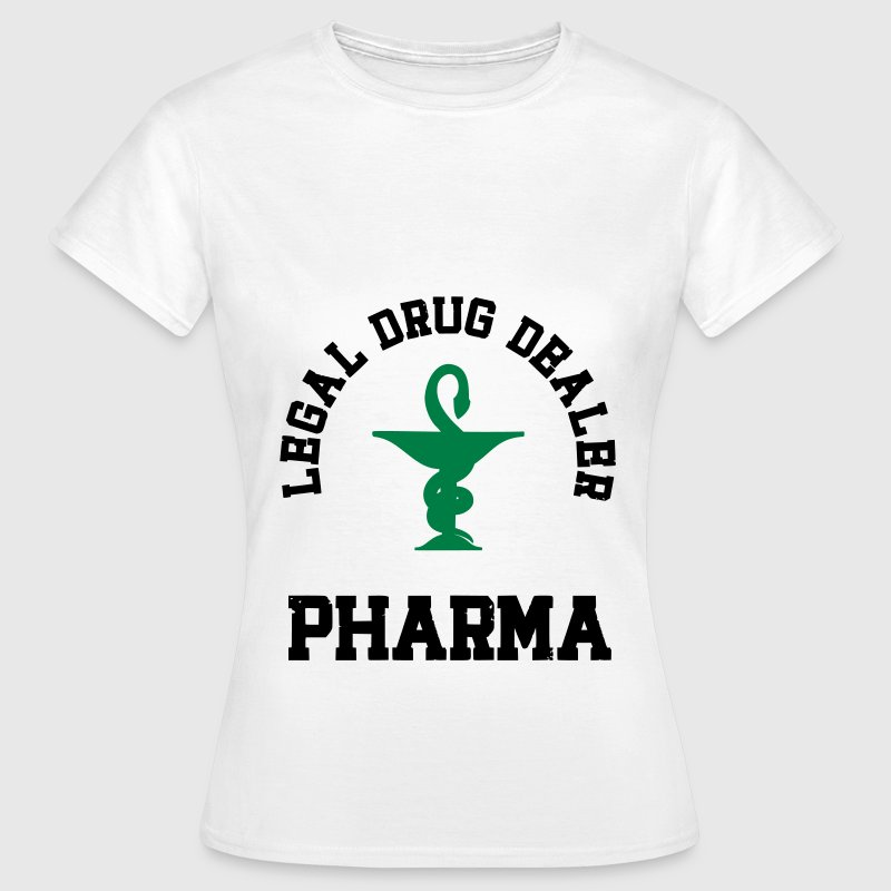 Legal Drug Dealer - T-shirt Femme