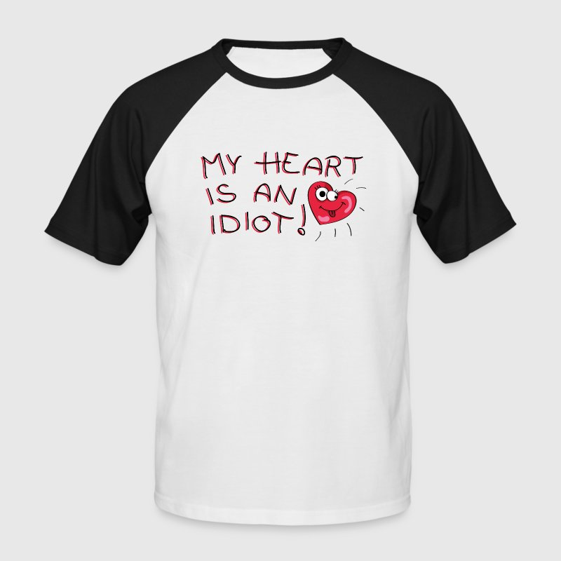 My heart is an idiot! T-shirts - Kortærmet herre-baseballshirt