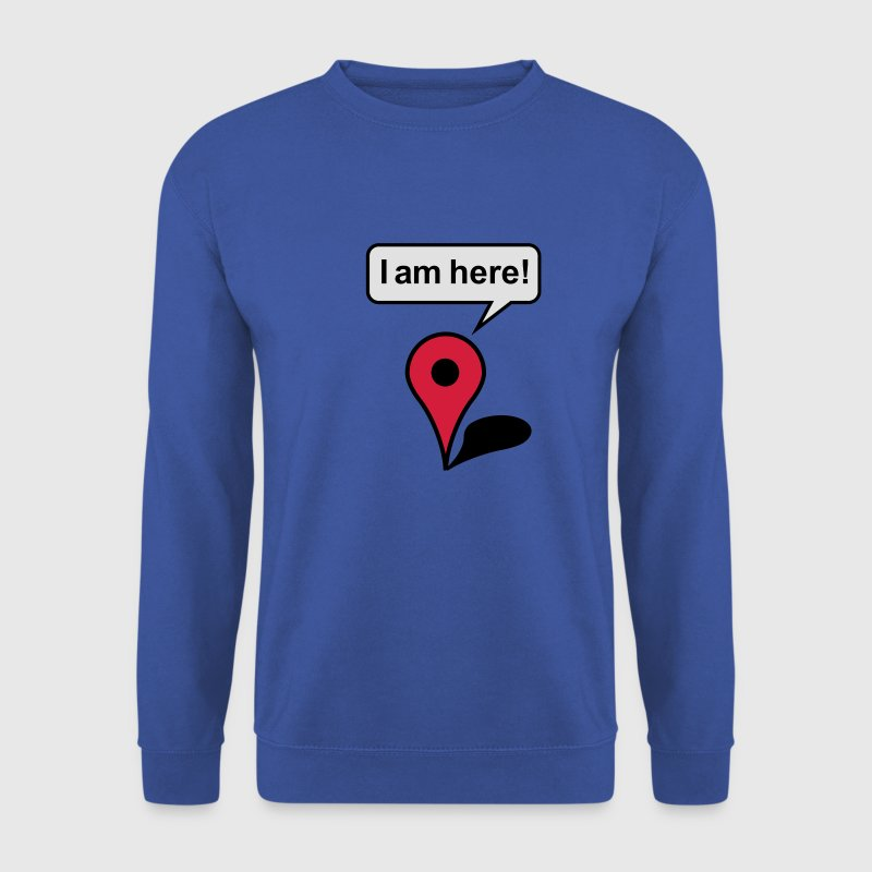 I am here! Google Maps Sweat-shirts - Sweat-shirt Homme