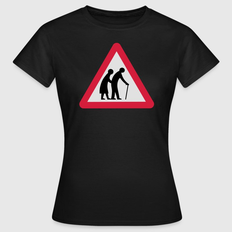 Caution Old People Crossing Traffic Sign T-Shirts - Women's T-Shirt