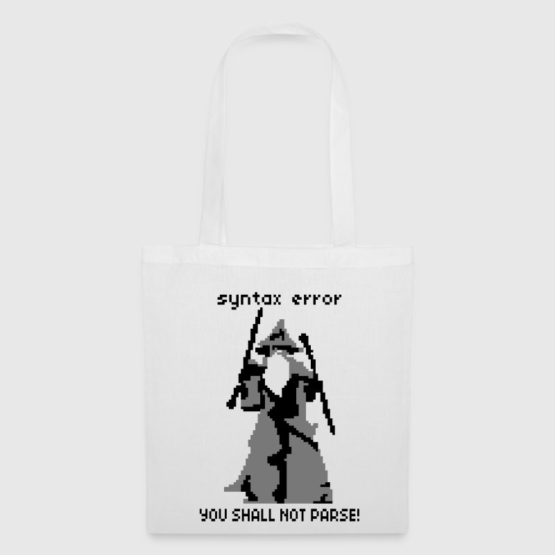 YOU SHALL NOT PARSE Bags  - Tote Bag