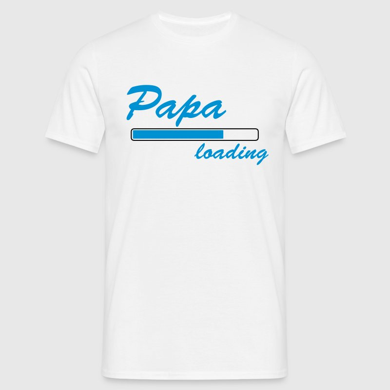 papa loading T-Shirts - Men's T-Shirt