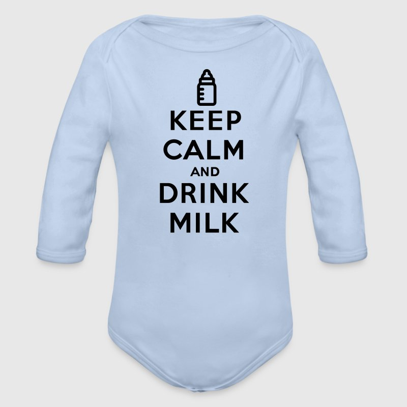 Keep calm and drink milk Hoodies - Organic Longsleeve Baby Bodysuit