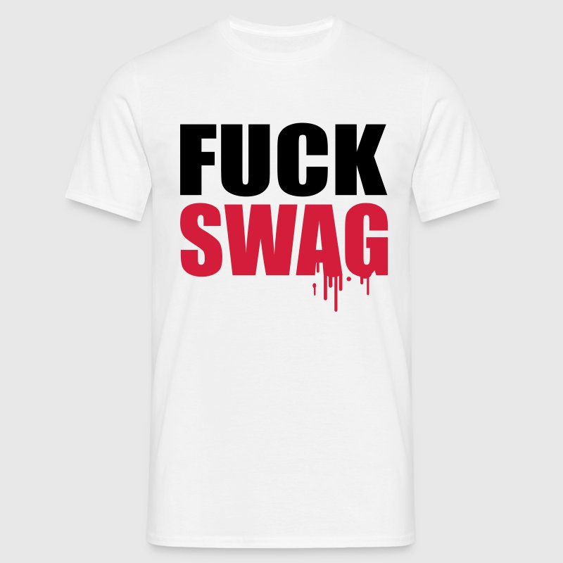 Fuck Swag Tee shirts - T-shirt Homme