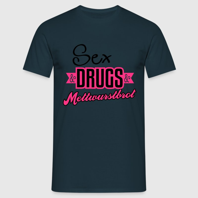 Sex and drugs - Mettwurst - Brot - Rock'n Roll - 2 T-Shirts - Männer T-Shirt