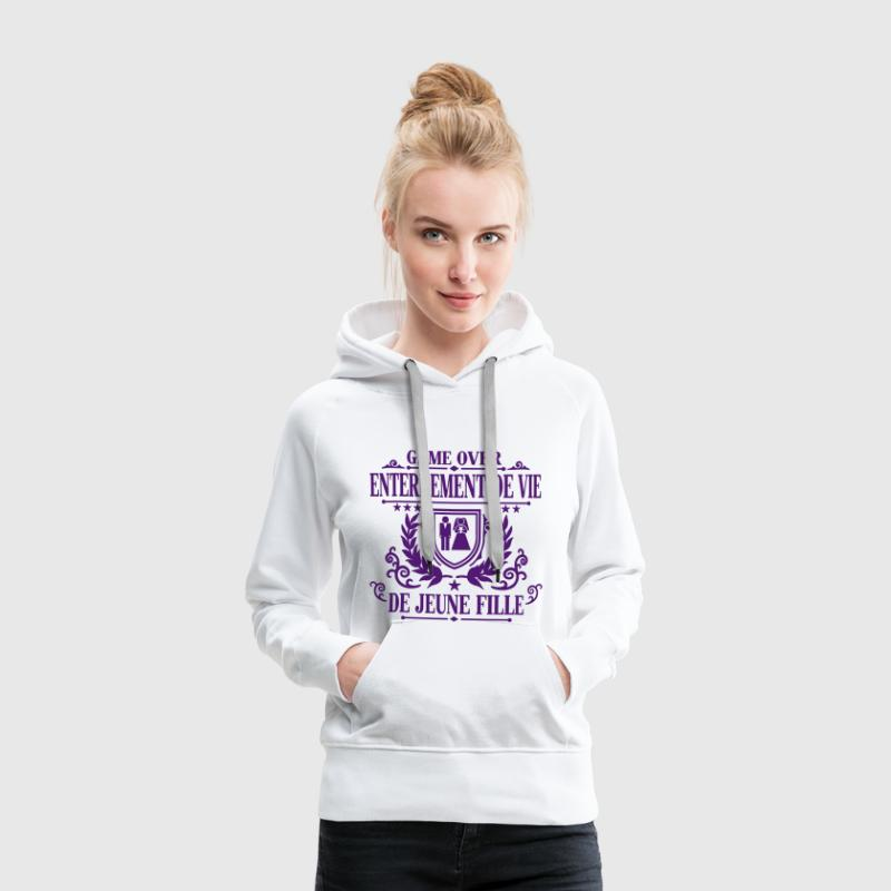Enterrement de vie de jeune fille - Game Over Sweat-shirts - Sweat-shirt à capuche Premium pour femmes