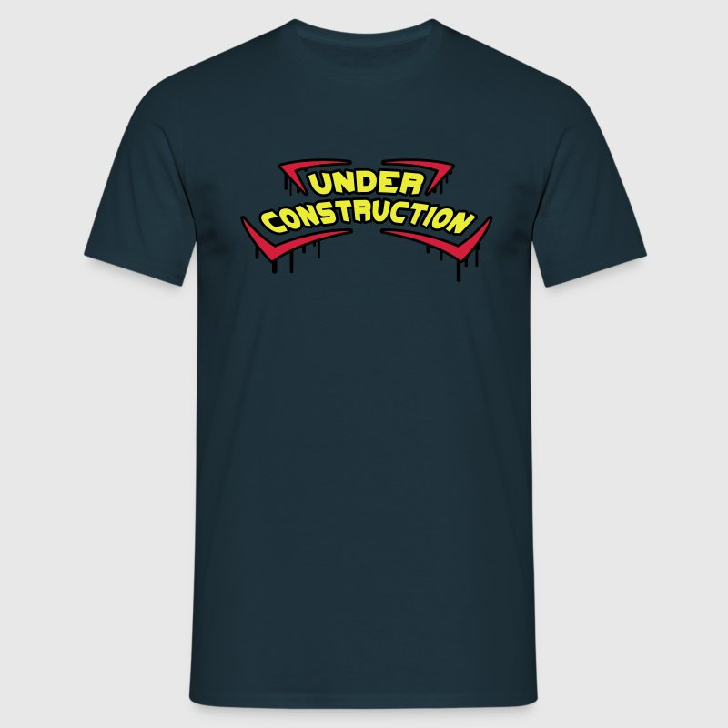 Under Construction T-shirts - Mannen T-shirt