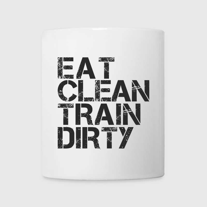 eat clean train dirty.png Bottles & Mugs - Mug
