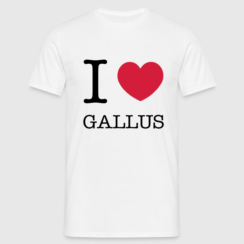 I LOVE GALLUS - Männer T-Shirt
