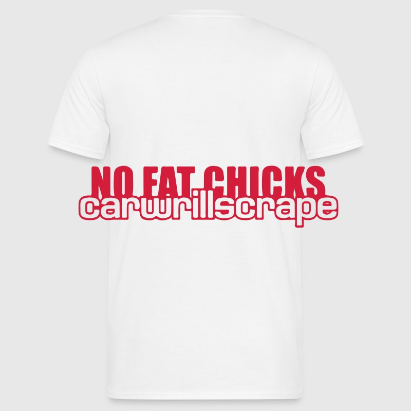 NO FAT CHICKS T-Shirts - Men's T-Shirt