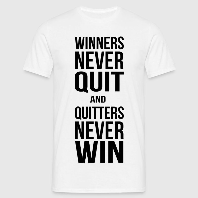 Winners never quit T-shirts - T-shirt herr