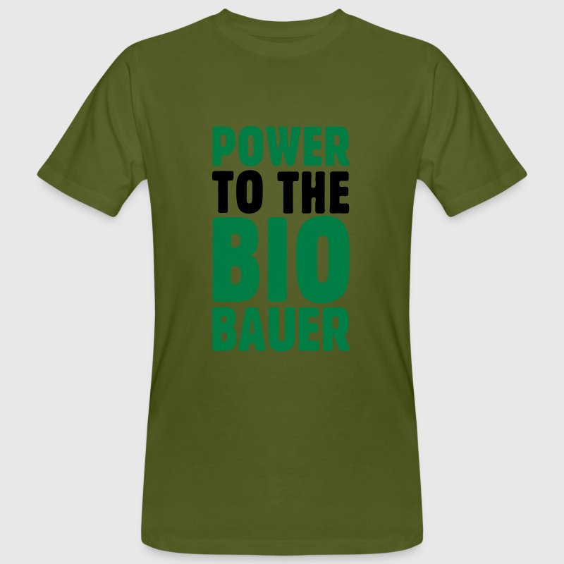 Power To The Biobauer T Shirt Spreadshirt