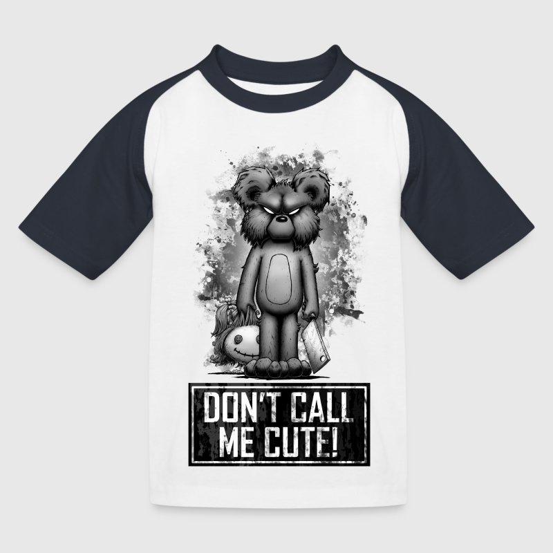 Teddy - Don't Call Me Cute Shirts - Kids' Baseball T-Shirt