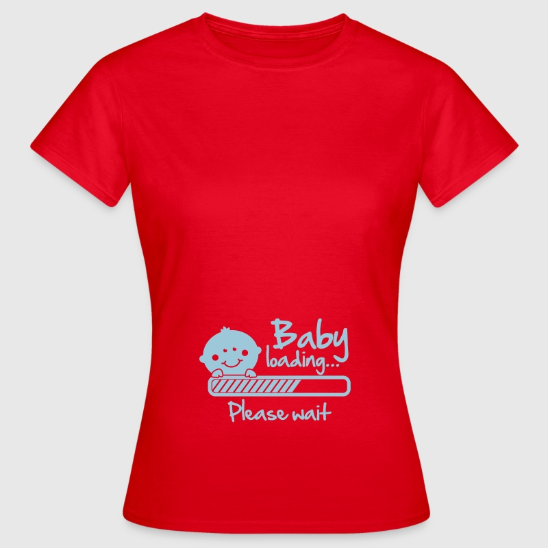 Baby loading - please wait T-Shirts - Women's T-Shirt