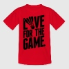 badminton - love for the game Shirts - Kids' T-Shirt