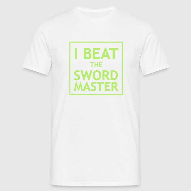 I Beat the Swordmaster T-Shirts - Männer T-Shirt