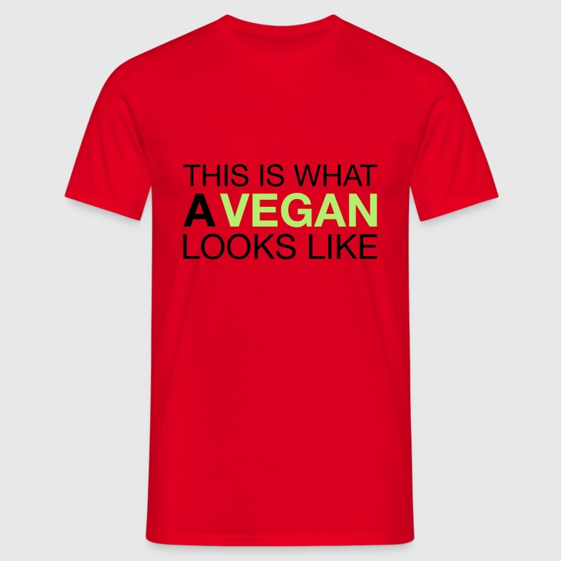 This Is What A Vegan Looks Like T-Shirts - Men's T-Shirt